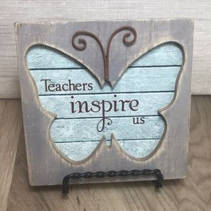 """Teachers Inspire Us"" Shabby Chic Wall Plaque"